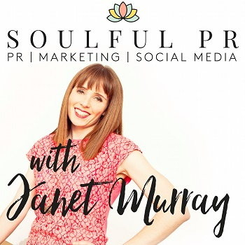 janet murray soulful pr business podcasts