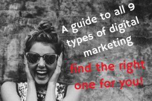 A guide to all 9 types of digital marketing