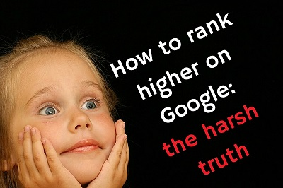 how to rank higher on google the harsh truth cover
